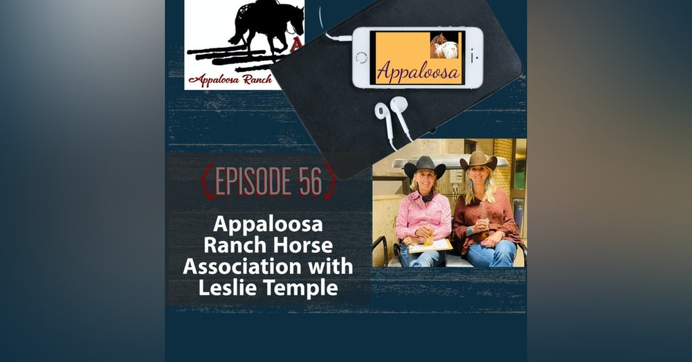 Appaloosa Ranch Horse Association with Leslie Temple