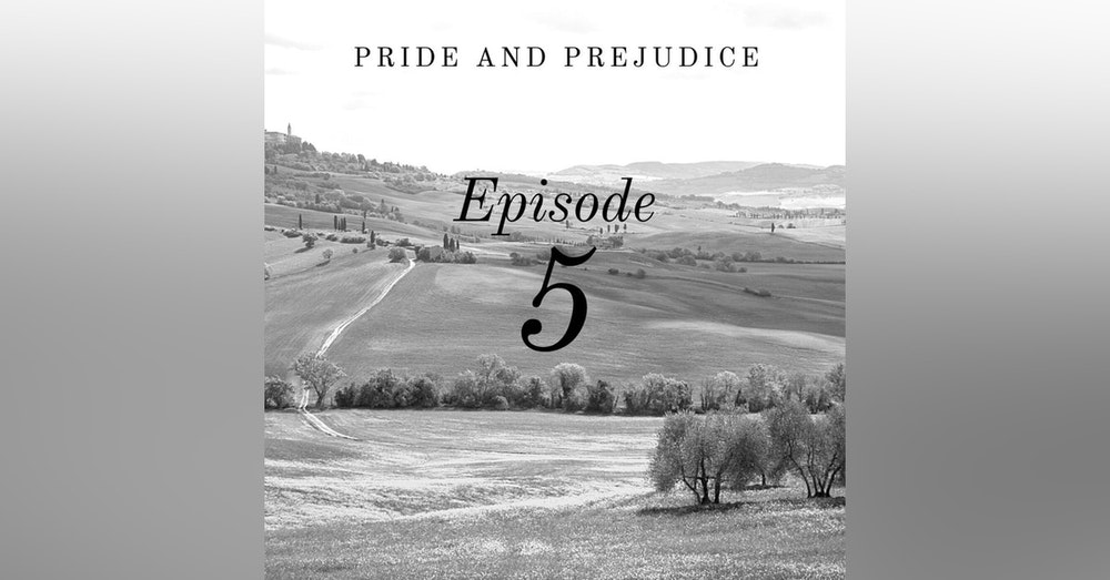Pride and Prejudice   5. A Turn About the Room