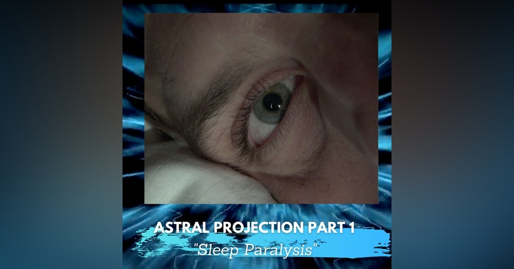 Sleep Paralysis and the Great Buzzing Event