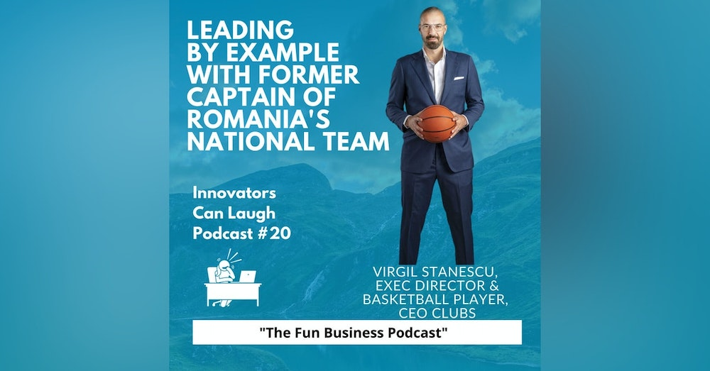Virgil Stanescu - former Romanian basketball player to Executive Director of CEO Clubs International