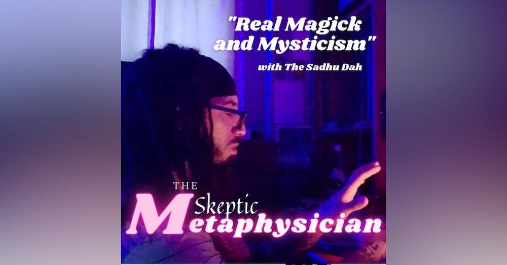 Real Magick and Mysticism