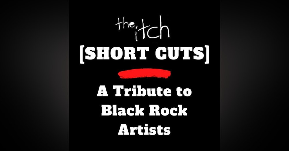 [Short Cuts] A Tribute to Black Rock Artists (Revisited)