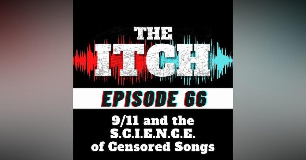 E66 9/11 and the S.C.I.E.N.C.E. of Censored Songs