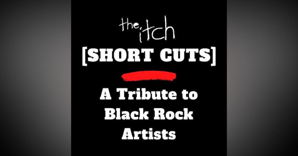 [Short Cuts] A Tribute to Black Rock Artists