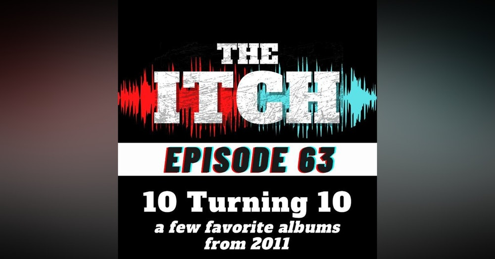 E63 10 Turning 10: A Few Favorite Albums From 2011