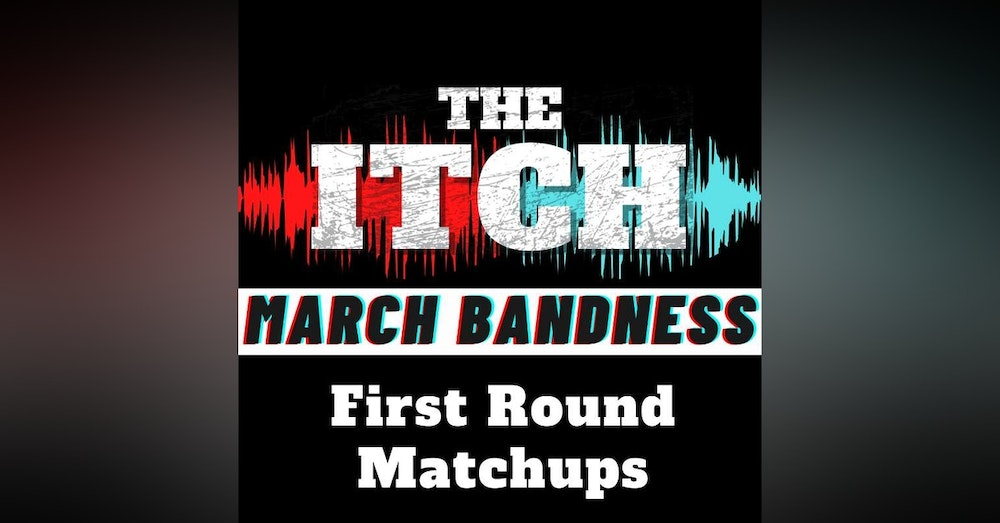 March Bandness: First Round Matchups