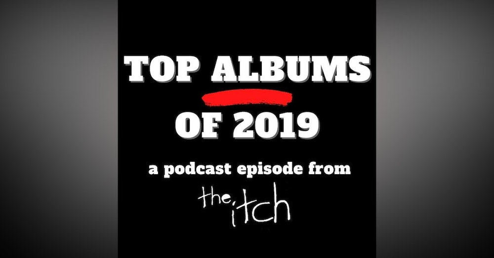 E22 Top 20 Rock Albums of 2019 (Part 1)