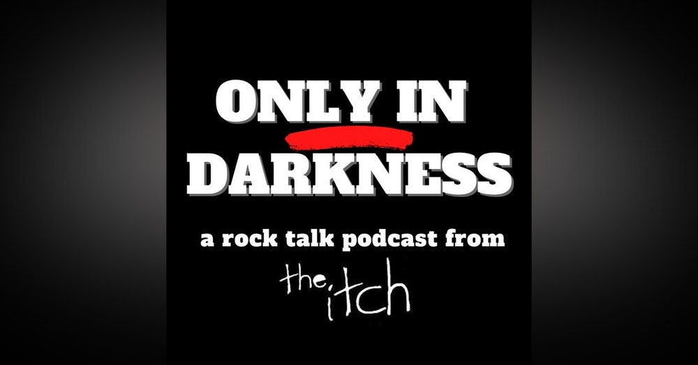 E13 Only in Darkness: Stitched Up Heart and 2020's Top Rock Releases