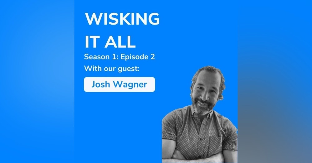 S1E2 - Thick Skin and Short Memory with Josh Wagner