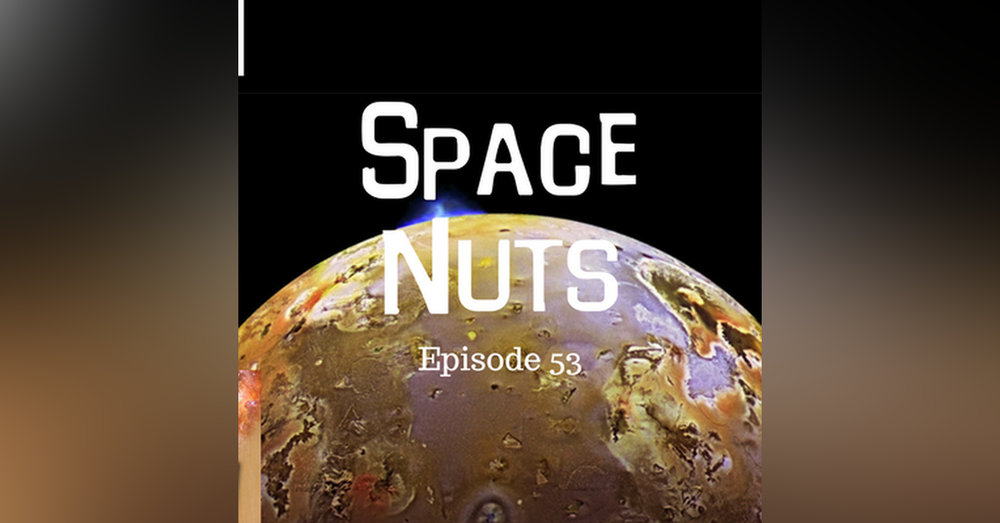 54: Dinosaurs, Io Erupts & Tractor Beams - Space Nuts with Dr Fred Watson & Andrew Dunkley Episode 53