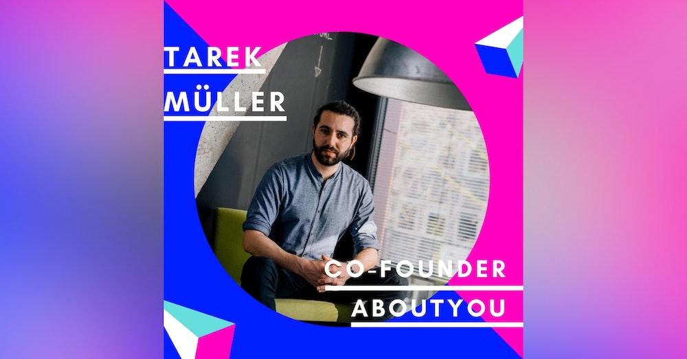 Tarek Müller, AboutYou   Best of Jungunternehmer Podcast