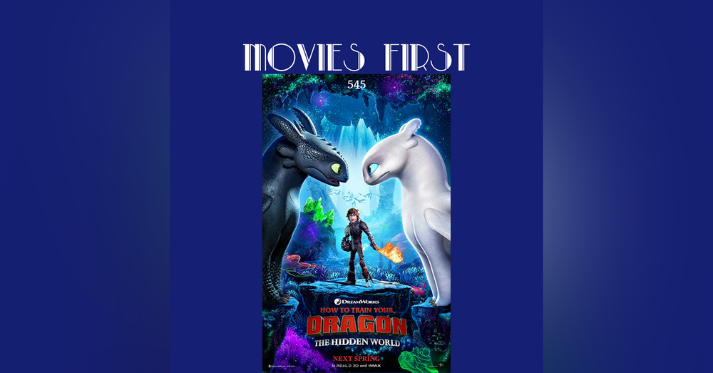 545: How to Train Your Dragon : The Hidden World (review)