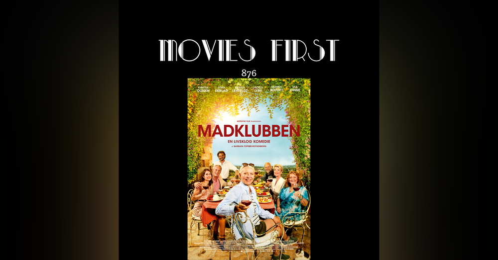 The Food Club (Comedy, Drama) (Madklubben – Original Title (Denmark)) (the @MoviesFirst review)
