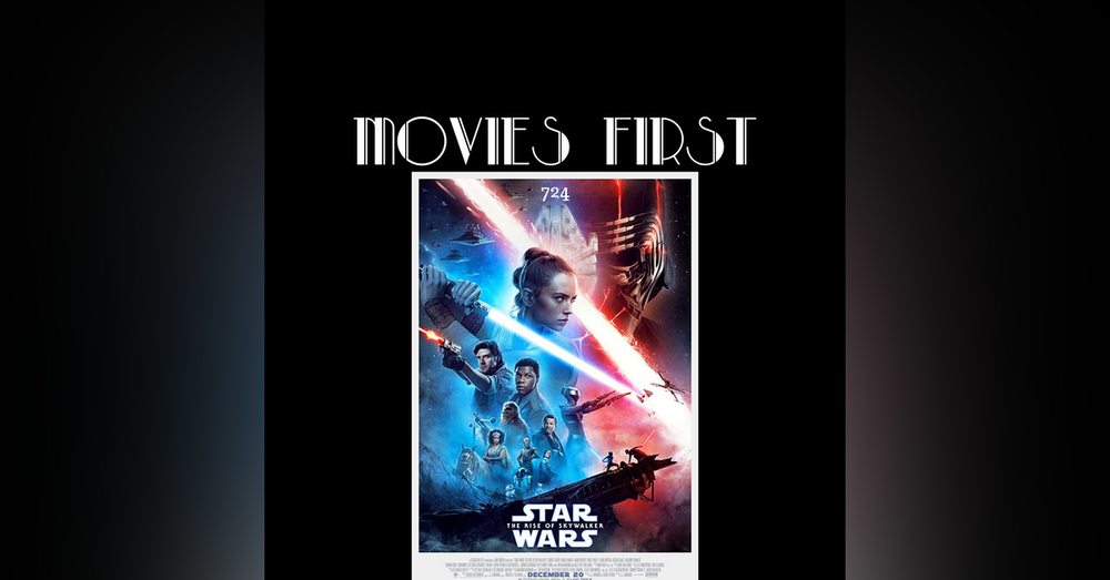 724: Star Wars: The Rise of Skywalker (Action, Adventure, Fantasy) (the @MoviesFirst review)
