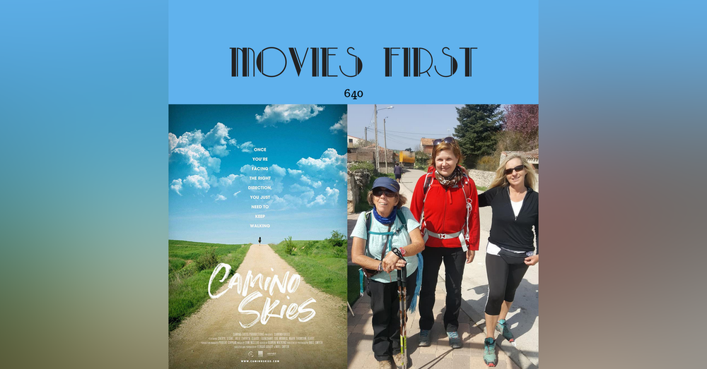 640:  Camino Skies (Documentary) (a review)