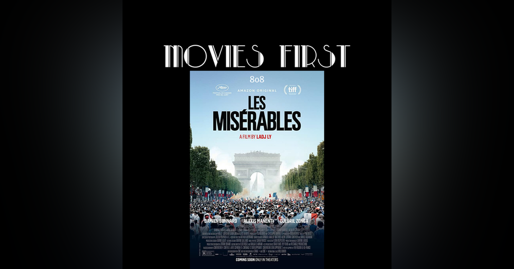Les Miserable (France) (Crime, Drama, Thriller) (the @MoviesFirst review)