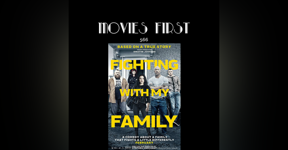 566: Fighting with My Family (review)