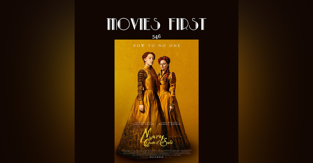547: Mary Queen of Scots (review)