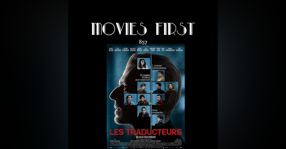 The Translators (Les traducteurs (original title)) (Mystery, Thriller) (the @MoviesFirst review)