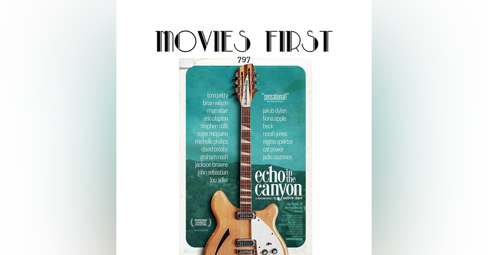 Echo In The Canyon (Documentary, Music) (the @MoviesFirst review)