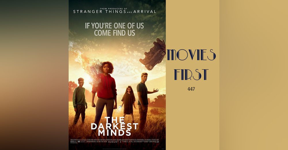 447: The Darkest Minds