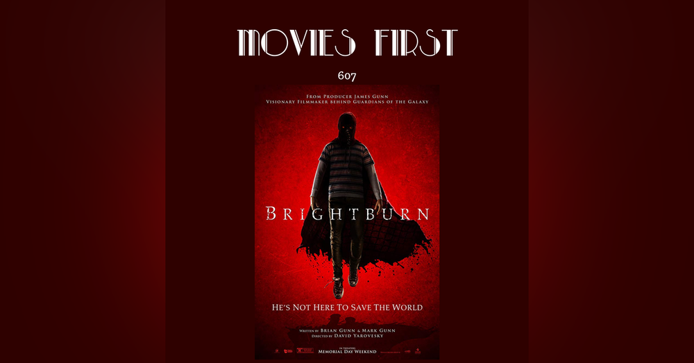 607: Brightburn (a review)