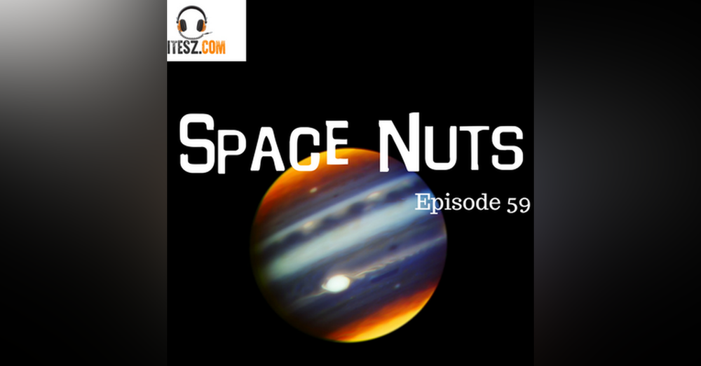 60: Amazing new image of Jupiter - Space Nuts with Dr Fred Watson & Andrew Dunkley Episode 59