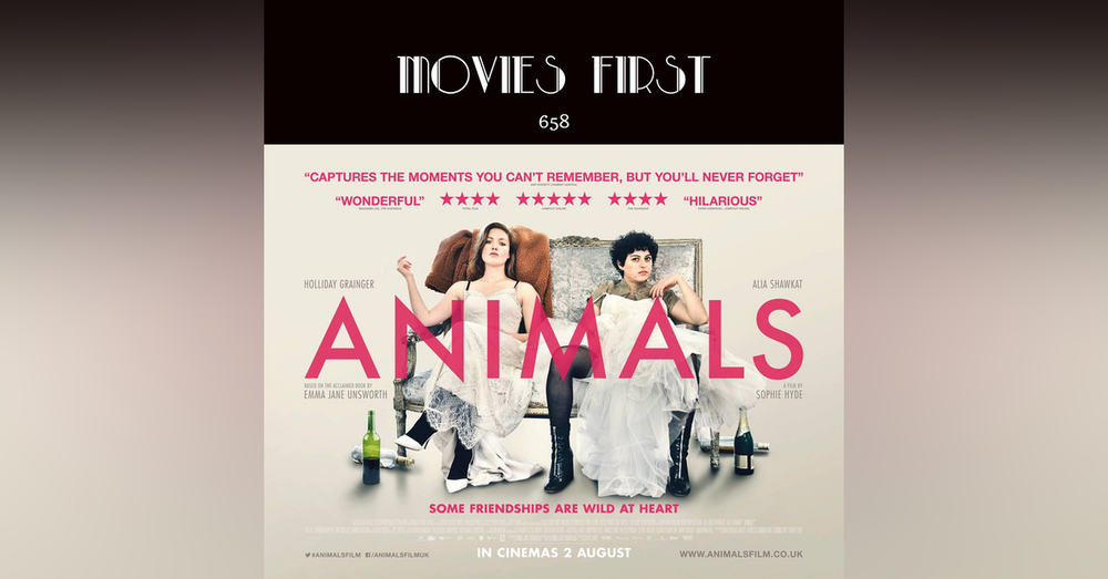 658: Animals (Drama, Comedy) (The @MoviesFirst review)