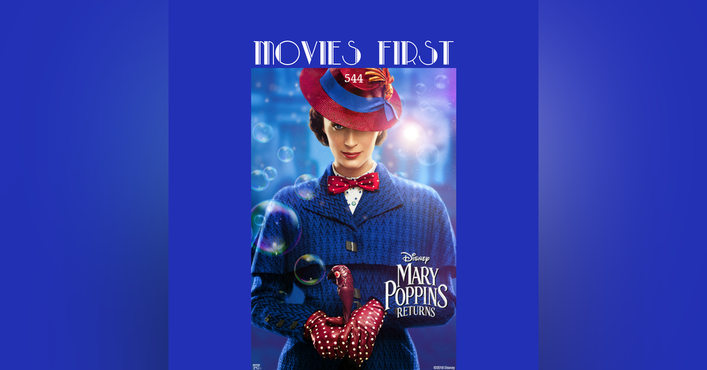 544: Mary Poppins Returns (review)