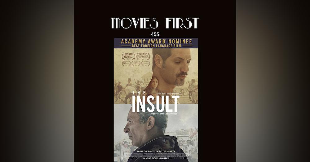 455: The Insult (L'insulte)