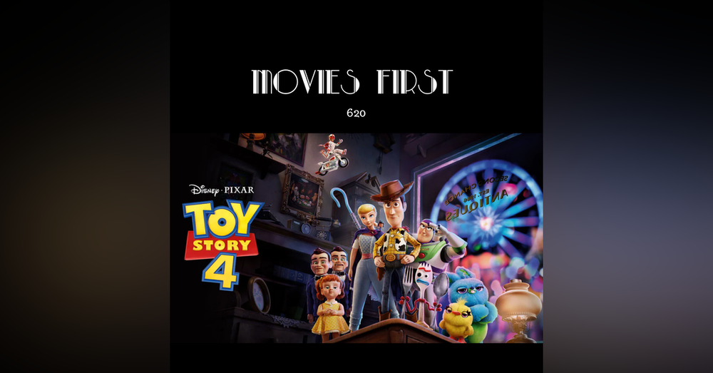 620: Toy Story 4 (a review)