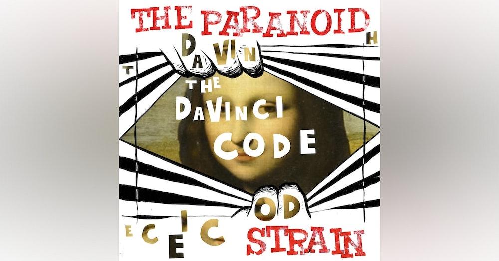 New: Secret Societies I, Part 8 - The Da Vinci Code