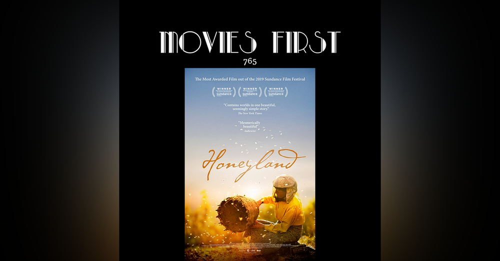765: Honeyland (Documentary, Drama) (the @MoviesFirst review)
