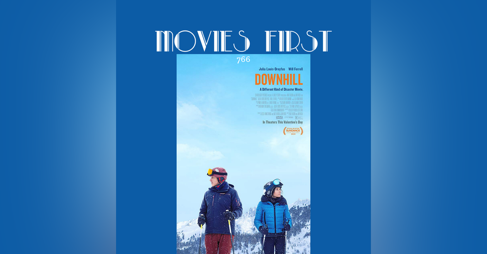 766: Downhill (Comedy, Drama) (the @MoviesFirst review)
