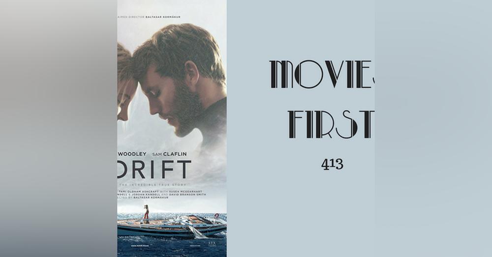 413: Adrift - Movies First with Alex First