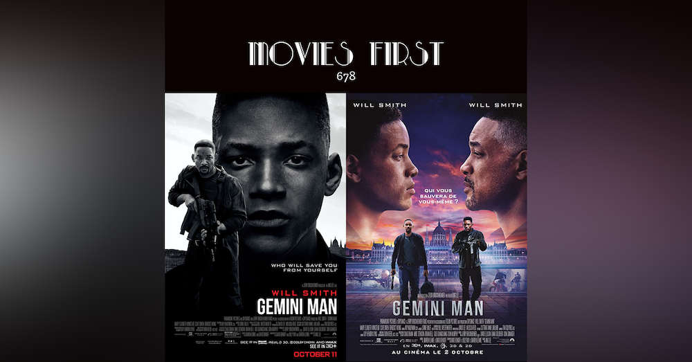 678: Gemini Man (Action, Drama, Sci-Fi)  (the @MoviesFirst review)
