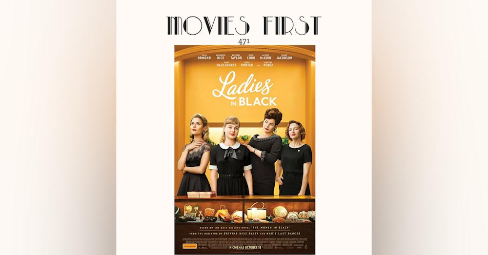 471: Ladies In Black (Comedy, Drama)