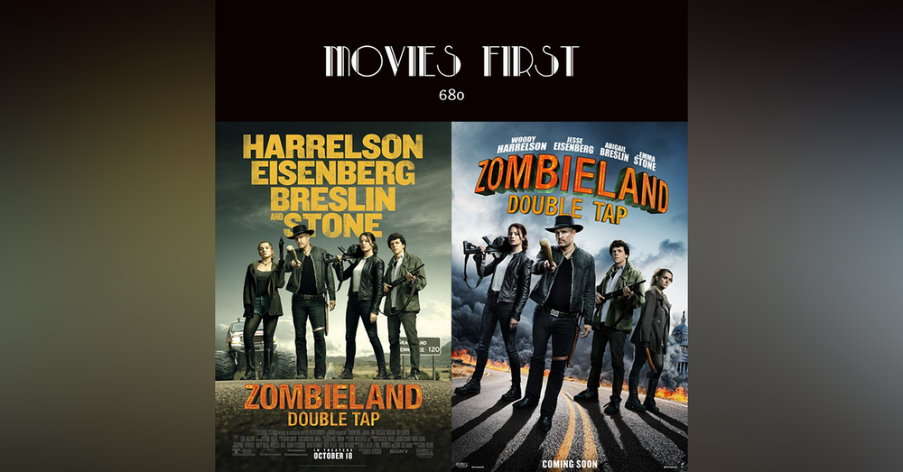 680: Zombieland: Double Tap (Action, Comedy, Horror) (the @MoviesFirst review)