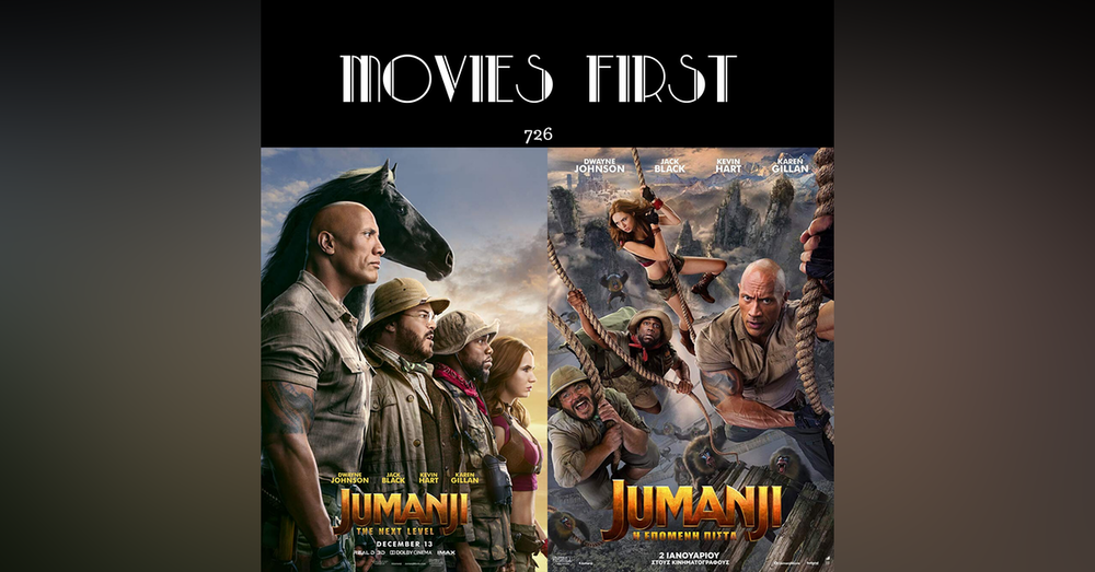 726 Jumanji: The Next Level (the @MoviesF review)