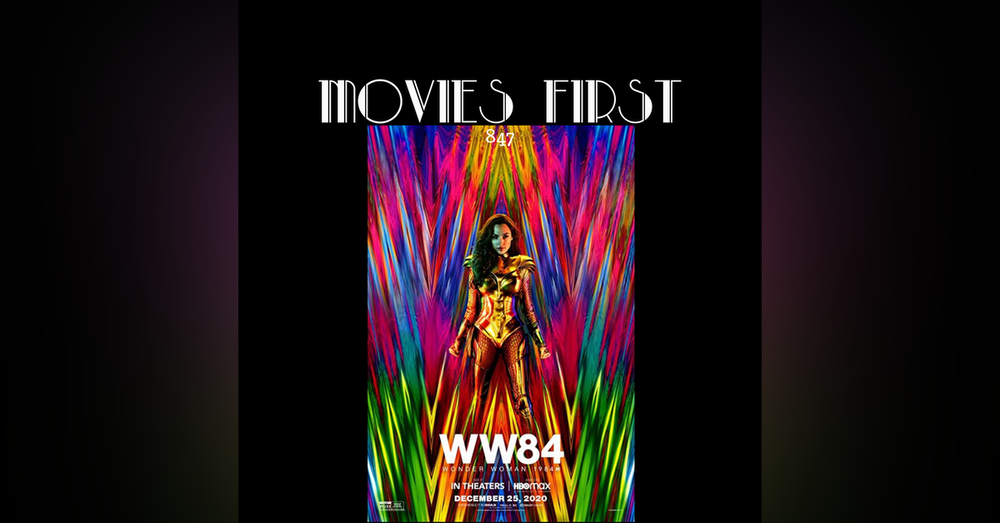 WW84 (Wonder Woman 1984) (Action, Adventure, Fantasy) (the @MoviesFirst review)