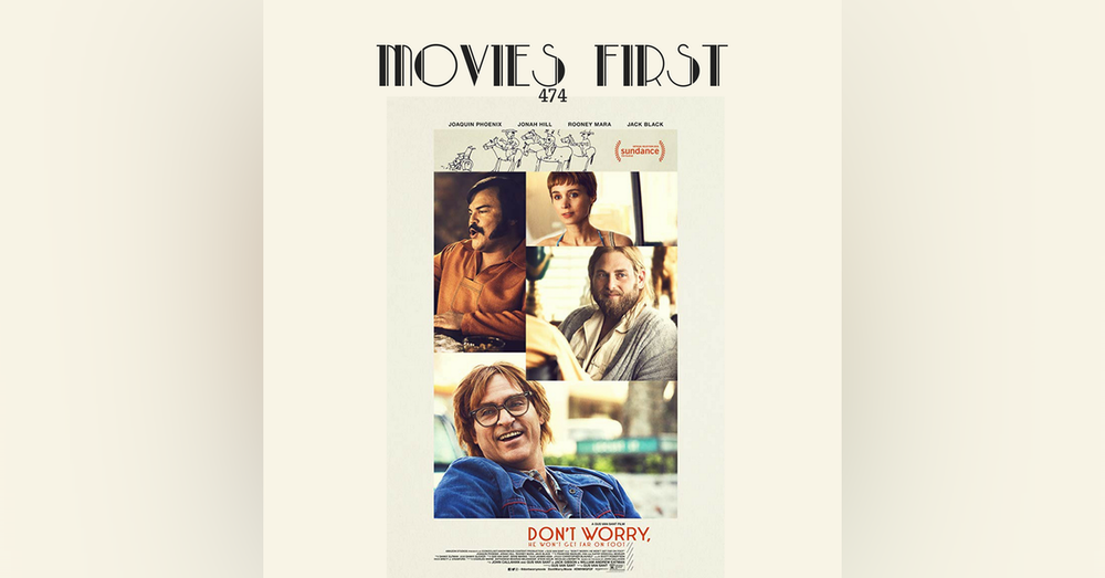 474: Don't Worry, He Won't Get Far On Foot (Biography, Comedy, Drama)