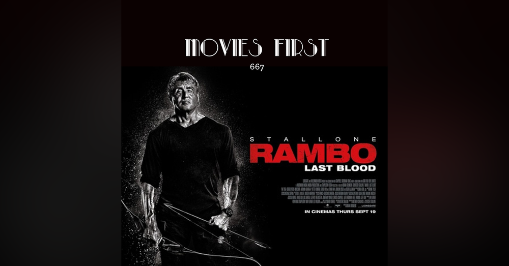 667: Rambo: Last Blood (Action, Adventure, Thriller) (The @MoviesFirst review)
