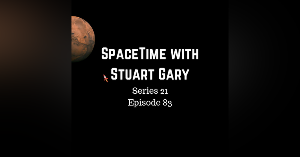 83: Ancient Mars Could Have Had Life