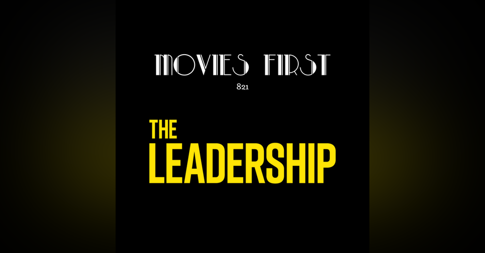 The Leadership (Documentary) (the @MoviesFirst review)
