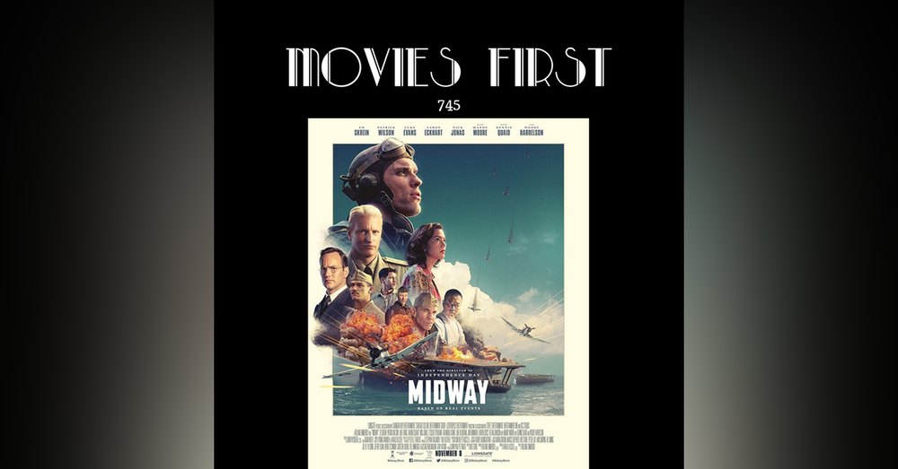 745: Midway (Action, Drama, History) (the @MoviesFirst review)