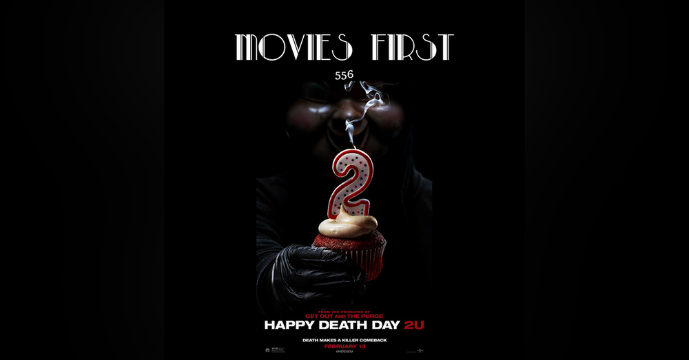 556: Happy Death Day 2U (review)