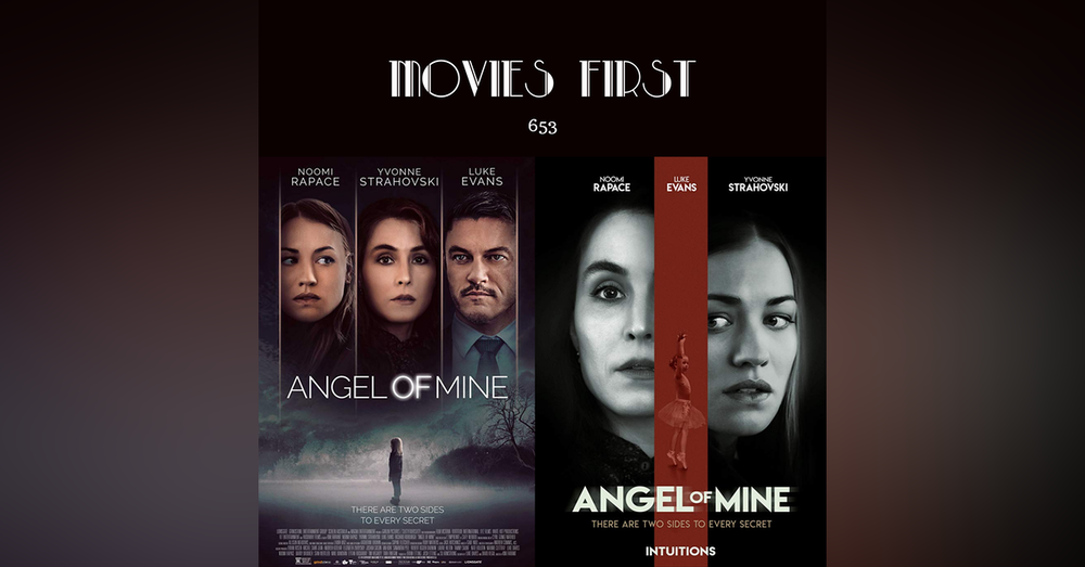 653: Angel of Mine (Drama, Mystery, Thriller) (The @MoviesFirst review)