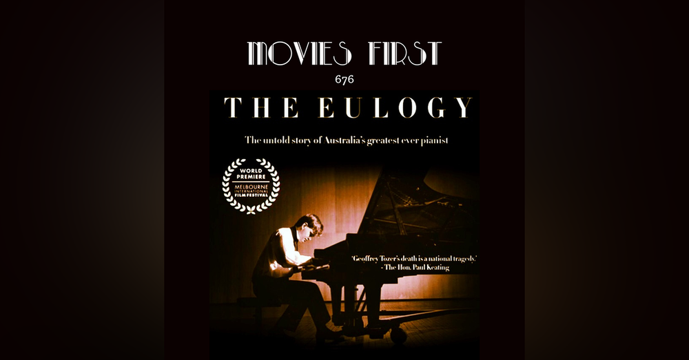 676: The Eulogy (Documentary) (the @MoviesFirst review)