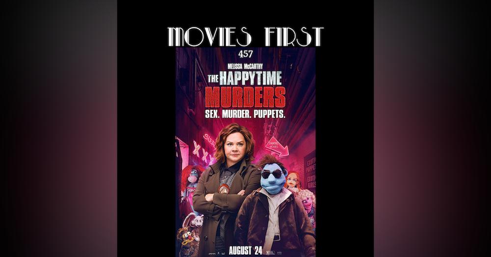 457: The Happytime Murders