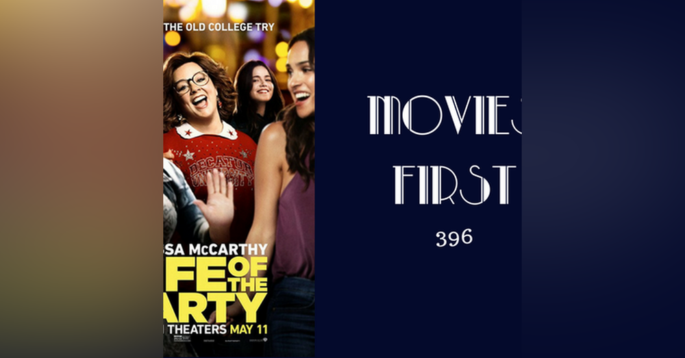 396: Life of the Party - Movies First with Alex First